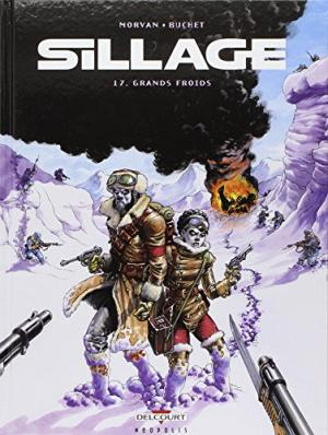 SILLAGE T.17 : GRANDS FROIDS
